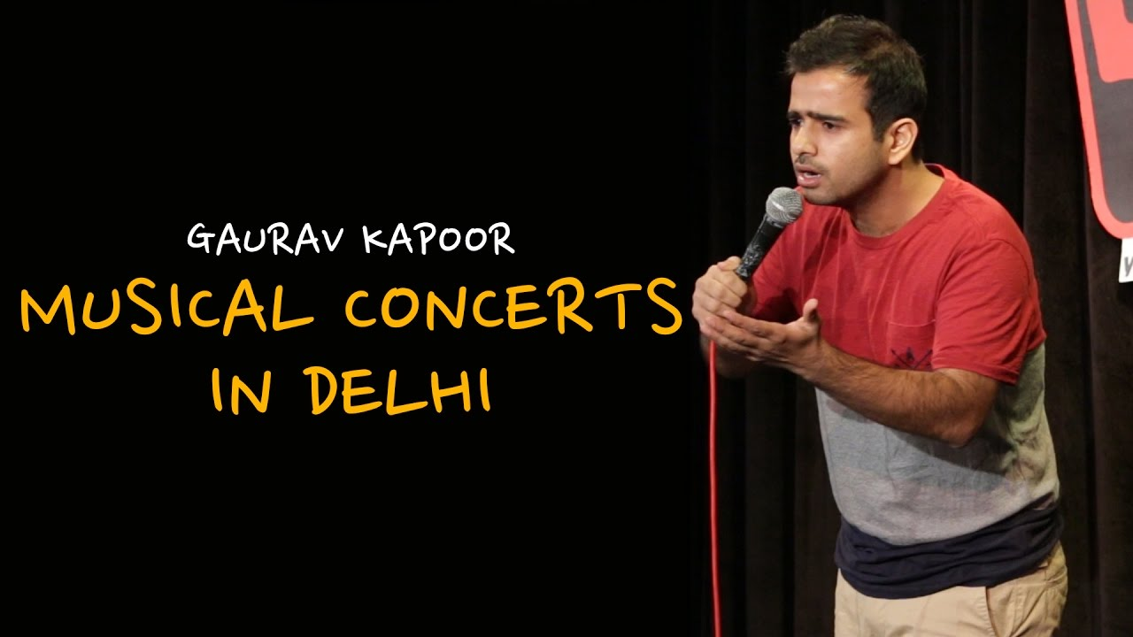 Gm Friends And Family >> Musical Concerts in Delhi | Stand Up Comedy by Gaurav ...